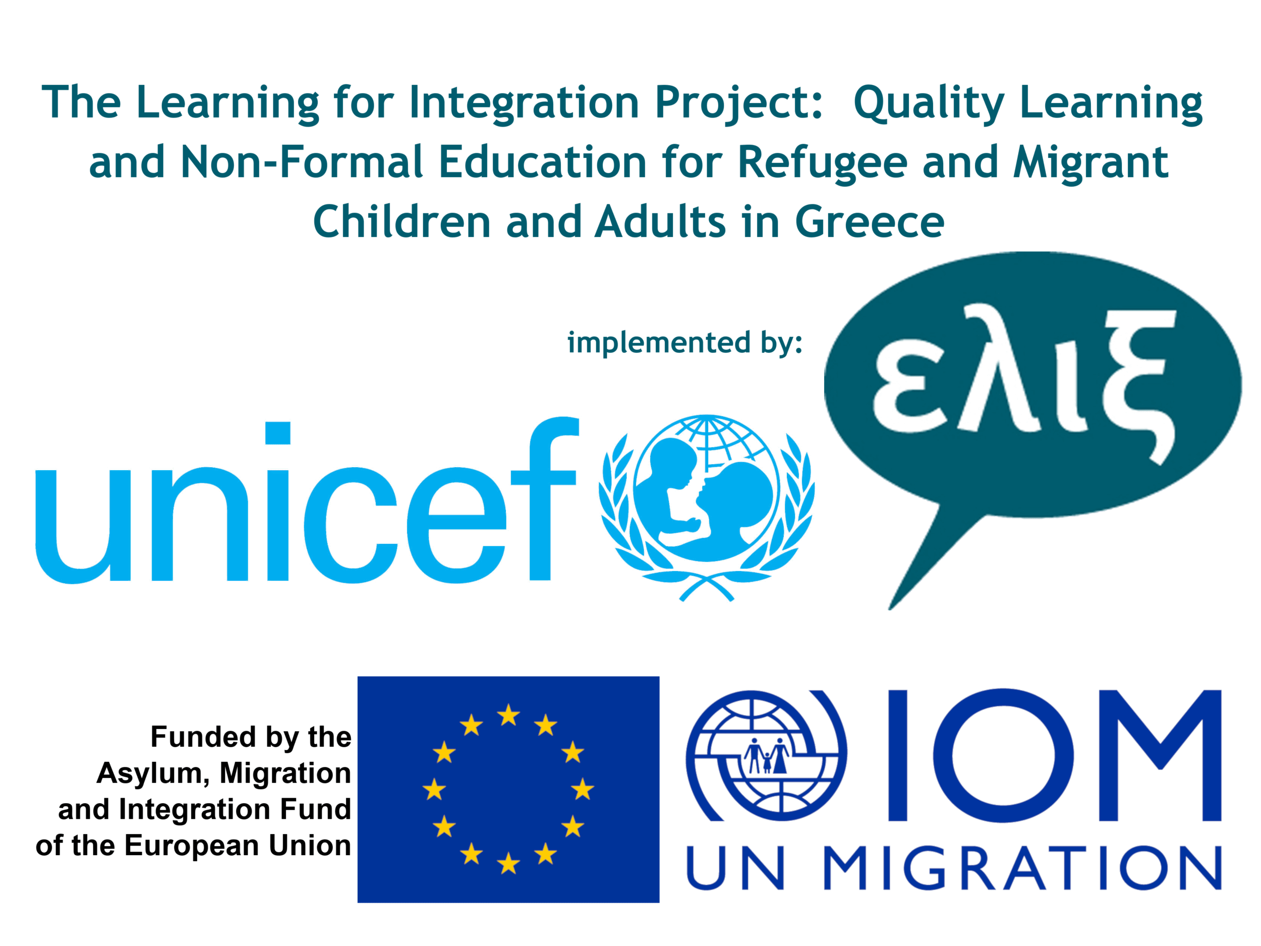The Learning for Integration Project: Quality Learning and Non-Formal Education for Refugee and Migrant Children and Adults in Greece
